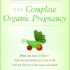 Boek the complete organic pregnancy